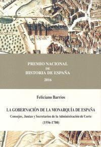 LA GOBERNACIÓN DE LA MONARQUÍA DE ESPAÑA