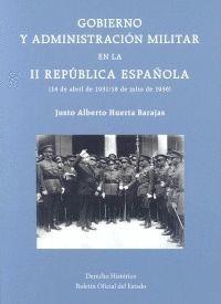 GOBIERNO Y ADMINISTRACIÓN MILITAR EN LA II REPÚBLICA ESPAÑOLA