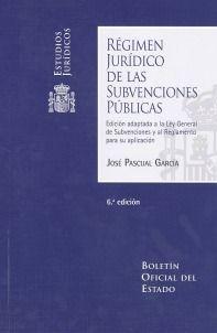 RÉGIMEN JURÍDICO DE LAS SUBVENCIONES PÚBLICAS