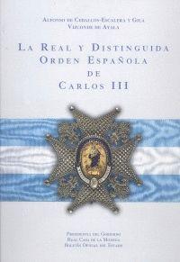 REAL Y DISTINGUIDA ORDEN ESPAÑOLA DE CARLOS III