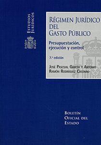 REGIMEN JURIDICO DEL GASTO PUBLICO. PRESUPUESTACION, EJECUCION Y