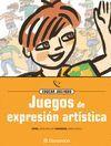 JUEGOS DE EXPRESION ARTISTICA. EDUCAR JUGANDO