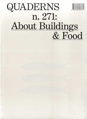 QUADERNS N. 271 ABOUT BUILDINGS AND FOOD