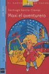 MAXI EL AVENTURERO - SERIE MAXI
