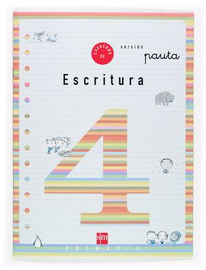 CUADERNO DE ESCRITURA 4 VERSIÓN PAUTA. PRIMARIA
