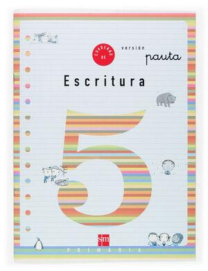 CUADERNO DE ESCRITURA 5 VERSION PAUTA. PRIMARIA