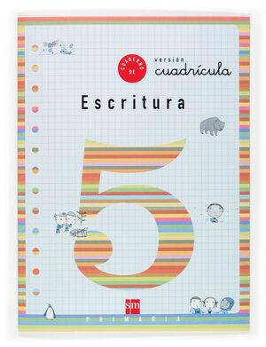 CUADERNO DE ESCRITURA 5 VERSIÓN CUARICULA. PRIMARIA