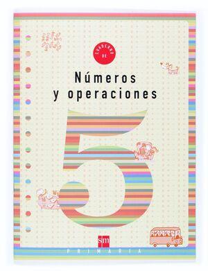 CUADERNO DE NUMEROS Y OPERACIONES 5 PRIMARIA