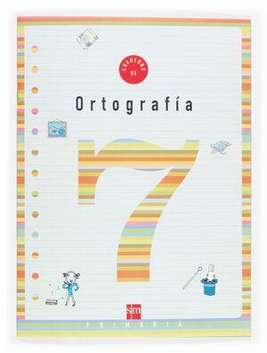 CUADERNO DE ORTOGRAFIA 7 PRIMARIA