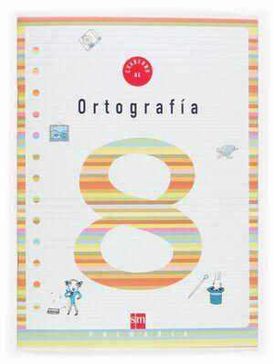 CUADERNO DE ORTOGRAFIA 8 PRIMARIA