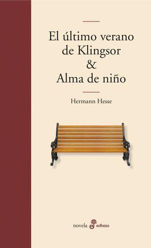 EL ULTIMO VERANO DE KLINGSOR Y ALMA DE NIÑO