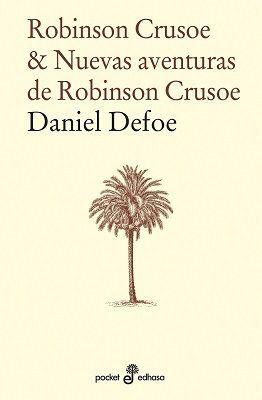 ROBINSON CRUSOE Y NUEVAS AVENTURAS DE ROBINSON CRUSOE