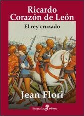 RICARDO CORAZON DE LEON. EL REY CRUZADO