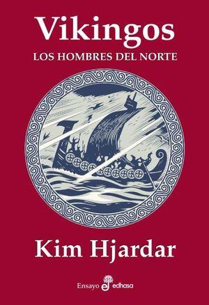 VIKINGOS. LOS HOMBRES DEL NORTE