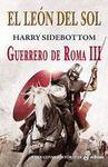 LEON DEL SOL, EL. GUERRERO DE ROMA III