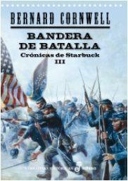 BANDERA DE BATALLA. CRÓNICAS DE STARBUCK III