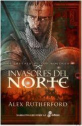 INVASORES DEL NORTE. EL IMPERIO DE LOS MOGOLES