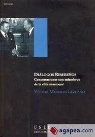 DIALOGOS RIBEREÑOS. CONVERSACIONES CON MIEMBROS DE LA ELITE MARROQUÍ