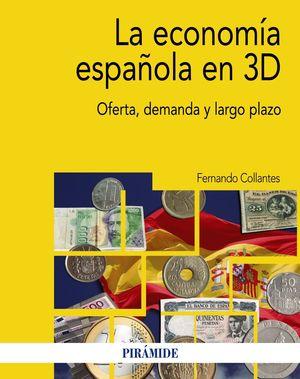 LA ECONOMÍA ESPAÑOLA EN 3D
