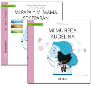 UN LIBRO GUIA: MI PAPÁ Y MI MAMÁ SE SEPRAN + UN CUENTO QUE AYUDA: MI MUÑECA AUDELINA