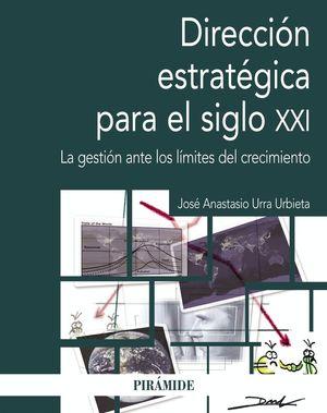 DIRECCI�N ESTRAT�GICA EN EL SIGLO XXI