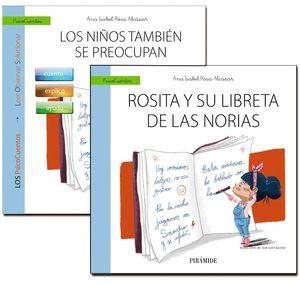 UN LIBRO QUE GUÍA: LOS NIÑOS TAMBIÉ�N SE PREOCUPAN + CUENTO: ROSITA Y SU LIBRETA DE LAS NORIAS