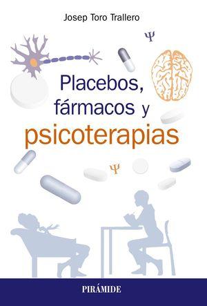 PLACEBOS, FÁRMACOS Y PSICOTERPIA