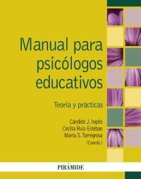MANUAL PARA PSICÓLOGOS EDUCATIVOS. TEORÍA Y PRÁCTICAS
