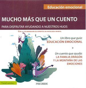 UN LIBRO QUE GUIA: EDUCACIÓN EMOCIONAL + UN CUENTO QUE AYUDA: