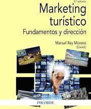 MARKETING TURÍSTICO. FUNDAMENTOS Y DIRECCIÓN