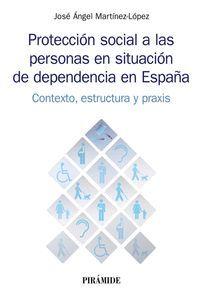 PROTECCIÓN SOCIAL A LAS PERSONAS EN SITUACIÓN DE DEPENDENCIA EN E