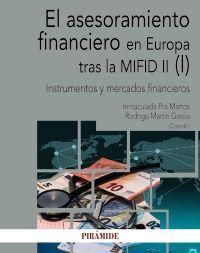 ASESORAMIENTO FINANCIERO EN EUROPA TRAS LA MIFID II (I)