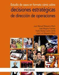 ESTUDIO DE CASOS EN FORMATO COMIC SOBRE DECISIONES ESTRATEGICAS DE DIRECCION DE OPERACIONES