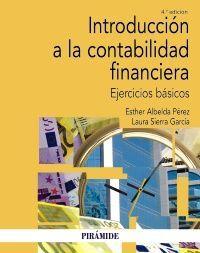 INTRODUCCIÓN A LA CONTABILIDAD FINANCIERA. EJERCICIOS BÁSICOS