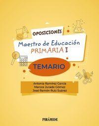 OPOSICIONES MAESTRO DE EDUCACIÓN PRIMARIA I TEMARIO