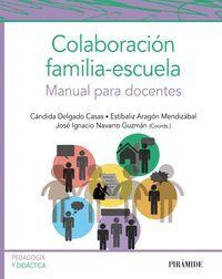 COLABORACION FAMILIA-ESCUELA. MANUAL PARA DOCENTES
