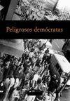 PELIGROSOS DEMOCRATAS