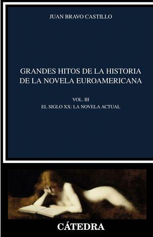 GRANDES HITOS DE LA HISTORIA DE LA NOVELA EUROAMERICANA T.III