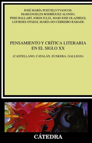 PENSAMIENTO Y CRÍTICA LITERARIA DEL SIGLO XX