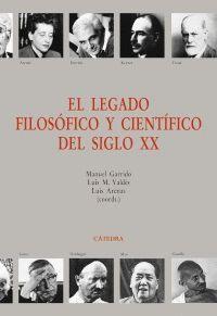 EL LEGADO FILOSOFICO Y CIENTIFICO DEL SIGLO XX