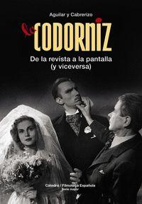 LA CODORNIZ. DE LA REVISTA A LA PANTALLA (Y VICEVERSA)