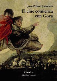 EL CINE COMIENZA CON GOYA