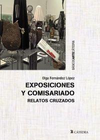 EXPOSICIONES Y COMISARIADO. RELATOS CRUZADOS