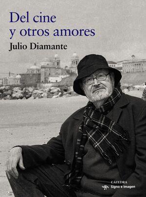 DEL CINE Y OTROS AMORES