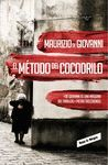 MÉTODO DEL COCODRILO, EL (INSPECTOR GIUSEPPE LOJACONO)