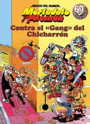 MORTADELO Y FILEMÓN 2 CONTRA EL GANG DEL CHICHARRON