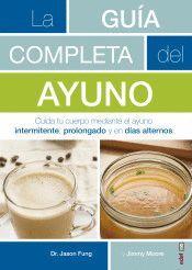 LA GUIA COMPLETA DEL AYUNO