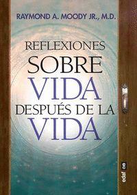 REFLEXIONES SOBRE VIDA DESPUES DE LA VIDA