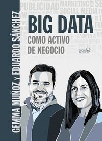 BIG DATA COMO ACTIVO DE NEGOCIO