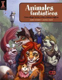 ANIMALES FANTASTICOS. COMO DIBUJAR FURRIES Y OTRAS CRIATURAS MAGICAS